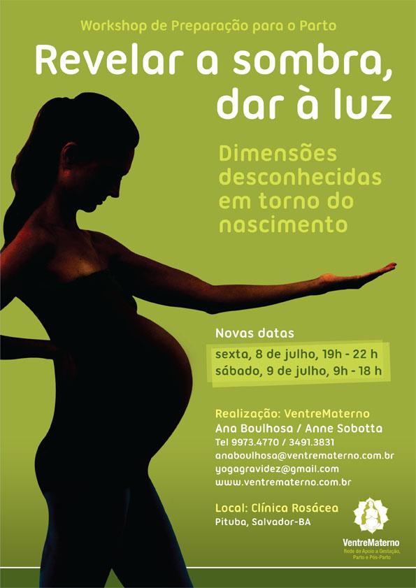 Workshop Revelar a Sombra Dar a Luz-VentreMaterno Julho 2011